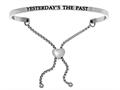 """Stainless Steel """"yesterday""""s The Past""""adjustable Friendship Bracelet"""