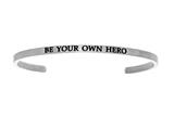 "Intuition Stainless Steel ""be Your Own Hero""Cuff Bangle style: INT5002"