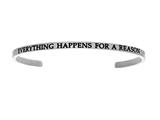 "Intuition Stainless Steel ""everything Happens For A Reason""Cuff Bangle style: INT5008"