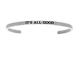"Intuition Stainless Steel ""it""s All Good""Cuff Bangle style: INT5025"