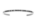 "Intuition Stainless Steel ""there Is No Friend Like A Sister""Cuff Bangle style: INT5038"