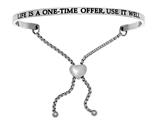 "Intuition Stainless Steel ""life Is A One-time Offer, Use It Well""adjustable Friendship Bracelet style: INT7029"