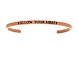 "Intuition Stainless Steel Pink Finish ""follow Your Heart""Cuff Bangle style: PINT5010"