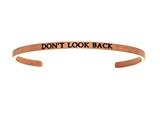 "Intuition Stainless Steel Pink Finish ""don't Look Back""Cuff Bangle style: PINT5044"