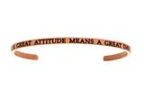 "Intuition Stainless Steel Pink Finish ""a Great Attitude Means A Great Day""Cuff Bangle style: PINT5072"