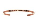 "Intuition Stainless Steel Pink Finish ""family Is Everything""Cuff Bangle style: PINT5074"