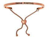 "Stainless Steel Pink Finish ""think Positive""adjustable Friendship Bracelet style: PINT7081"