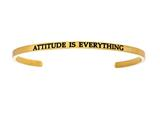 "Intuition Stainless Steel Yellow Finish ""attitude Is Everything""Cuff Bangle style: YINT5001"