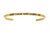 "Intuition Stainless Steel Yellow Finish ""keep Calm And Carry On""Cuff Bangle style: YINT5053"