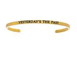 "Intuition Stainless Steel Yellow Finish ""yesterday""s The Past""Cuff Bangle style: YINT5065"