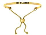 "Intuition Stainless Steel Yellow Finish ""i'm Blessed""adjustable Friendship Bracelet style: YINT7023"