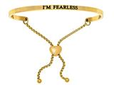 "Intuition Stainless Steel Yellow Finish ""i'm Fearless""adjustable Friendship Bracelet style: YINT7024"