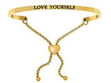 "Stainless Steel Yellow Finish ""love Yourself""adjustable Friendship Bracelet style: YINT7035"