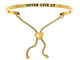"Stainless Steel Yellow Finish ""never Give Up""adjustable Friendship Bracelet style: YINT7038"