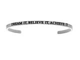 "Intuition Stainless Steel ""dream It Believe It Achieve It""Cuff Bangle style: INT5007"