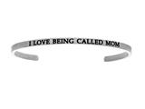 "Intuition Stainless Steel ""i Love Being Called Mom""Cuff Bangle style: INT5015"