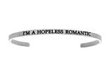 "Intuition Stainless Steel ""i""m A Hopeless Romantic""Cuff Bangle style: INT5020"