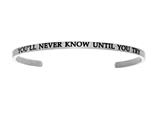 "Intuition Stainless Steel ""you""ll Never Know Until You Try""Cuff Bangle style: INT5039"