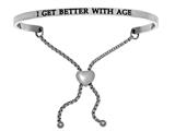 "Intuition Stainless Steel ""i Get Better Age""adjustable Friendship Bracelet style: INT7015"