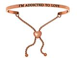 "Intuition Stainless Steel Pink Finish ""i""m Addicted To Love""adjustable Friendship Bracelet style: PINT7077"