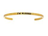 "Intuition Stainless Steel Yellow Finish ""i'm Blessed""Cuff Bangle style: YINT5041"
