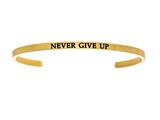 "Intuition Stainless Steel Yellow Finish ""never Give Up""Cuff Bangle style: YINT5058"
