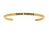 "Intuition Stainless Steel Yellow Finish ""think Positive""Cuff Bangle style: YINT5063"
