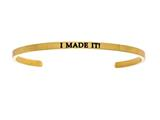 "Intuition Stainless Steel Yellow Finish ""i Made It!""Cuff Bangle style: YINT5068"