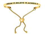 "Intuition Stainless Steel Yellow Finish ""dream It, Believe It, Achieve It""adjustable Friendship Bracelet style: YINT7056"