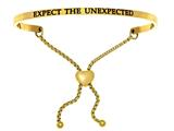 "Intuition Stainless Steel Yellow Finish ""expect The Unexpected""adjustable Friendship Bracelet style: YINT7059"