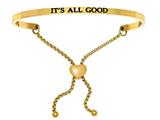 "Intuition Stainless Steel Yellow Finish ""it""s All Good""adjustable Friendship Bracelet style: YINT7063"
